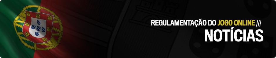 Notícias relacionadas com a Regulamentação do Jogo Online