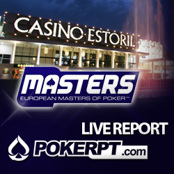 Arranca hoje o European Masters of Poker no Casino do Estoril