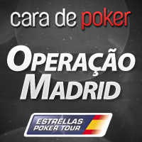 """Operação Madrid: Assalta o """"Estrellas Poker Tour"""""""