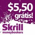 Skrill oferece $5,50 aos nossos jogadores