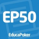 EducaPoker apresenta o EP50!