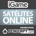 Hoje na iGame satélite especial com 1 Entrada Garantida na Super KO de Junho