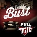 Double Bust - de 7 a 20 de Junho na Full Tilt